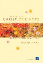 Mass of Christ, Our Hope - Choral / Accompaniment edition