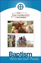 Baptism: At Home with the Sacraments