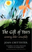 Gift of Years: Growing Old Gracefully