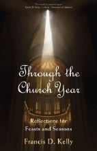 Through the Church Year: Reflections for Feasts &