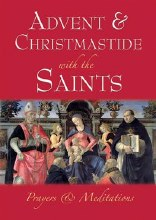 Advent and Christmastide with the Saints