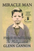 Miracle Man From Homeless to Hollywood