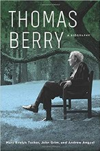 Thomas Berry A Biography