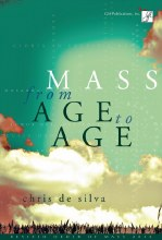 Mass from Age to Age - Choral / Accompaniment edition Revised Order of Mass 2010