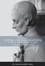 Preparation for Total Consecration According to St. Louis de Montfort