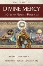 Divine Mercy: A Guide from Genesis to Benedict XVI