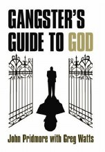 Gangsters Guide to God