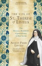 The Life of Saint Therese of Lisieux: The Original