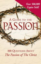 A Guide To The Passion