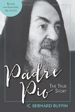 Padre Pio The True Story, 3rd edition