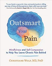 Outsmart Your Pain Mindfulness and Self Compassion