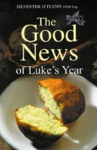 Good News of Luke's Year, New Edition