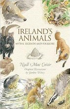 Ireland's Animals Myths, Legends and Folklore
