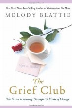 The Grief Club: The Secret to Getting Through