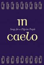 In Caelo Songs for a Pilgrim - Accompaniment