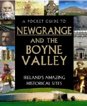 Pocket Guide to Newgrange and the Boyne Valley