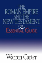 The Roman Empire and the New Testament: An Essential Guide (Essential Guide S.)