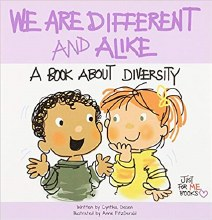 OP - We Are Different and Alike: A Book About