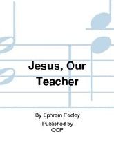Jesus, Our Teacher sheet music
