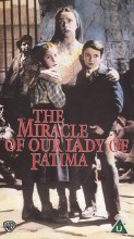 The Miracle: Our Lady of Fatima