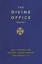 Divine Office Volume I