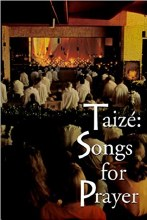 Taizé: Songs for Prayer