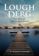 Lough Derg: Island of Quiet Miracles