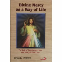 Divine Mercy As a Way of Life