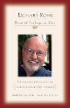 Richard Rohr: Essential Teachings on Love