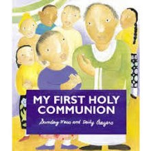 My First Holy Communion: Sunday Mass & Prayers