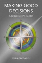 Making Good Decisions