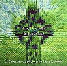 Ancient Ways Future Days CD