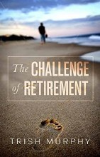 The Challenge of Retirement