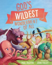 God's Wildest Wonderment of All