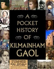 Pocket History of Kilmainham Gaol