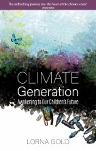 Climate Generation: Awakening to Our Children's Future