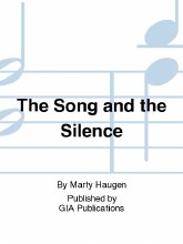 The Song and the Silence