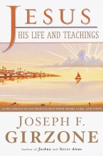 Jesus: His Life and Teachings