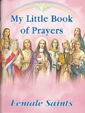 My Little Book Of Female Saints