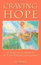 Craving Hope: A Spiritual Companion on Your Weight Loss Journey