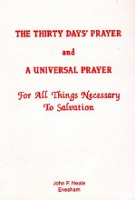Thirty Day's Prayer and A Universal Prayer