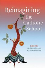 Reimagining the Catholic School
