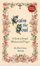 Calm the Soul: A Book of Simple Wisdom