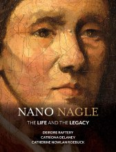 Nano Nagle The Life and the Legacy