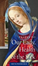Our Lady, Health of the Sick Prayer Card Bundle