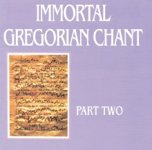 Immortal Gregorian Chant Vol 2