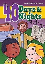 40 Days & 40 Nights: Lenten Devotions for Children
