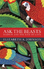 Ask the Beasts: Darwin and the God of Love, paperb