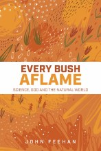 Every Bush Aflame