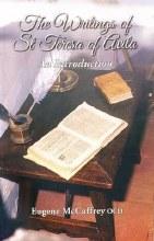 The Writings of St. Teresa of Avila: An Introducti